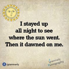 dawned on me